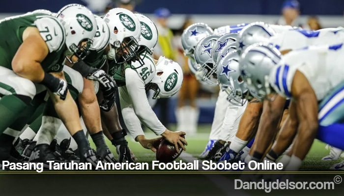 Pasang Taruhan American Football Sbobet Online